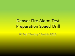 Denver Fire Alarm Test Preparation Speed Drill