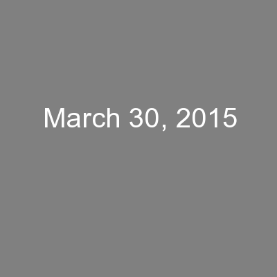 March 30, 2015
