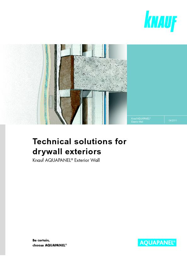 Technical solutions fordrywall exteriorsKnauf AQUAPANEL Exterior Wall