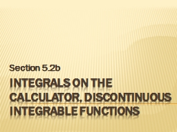 Integrals on the Calculator, discontinuous