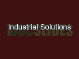 Industrial Solutions PowerPoint PPT Presentation