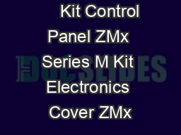 August            Kit Control Panel ZMx Series M Kit Electronics Cover ZMx PDF document - DocSlides