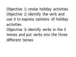 Objective 1: revise holiday activities