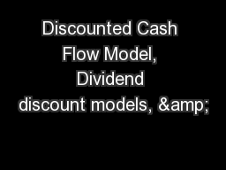 Discounted Cash Flow Model, Dividend discount models, &