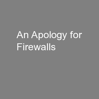 An Apology for Firewalls