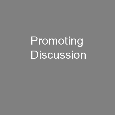 Promoting Discussion PowerPoint PPT Presentation