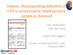 Debate: The expanding definition of CKD is unnecessarily la