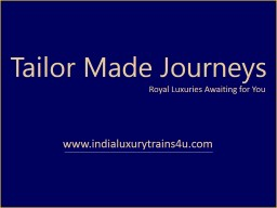 Tailor Made Journeys