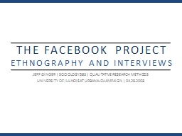 THE FACEBOOK PROJECT PowerPoint PPT Presentation