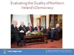 Evaluating the Quality of Northern Ireland's Democracy