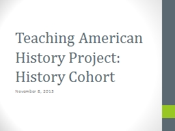 Teaching American History Project: History Cohort
