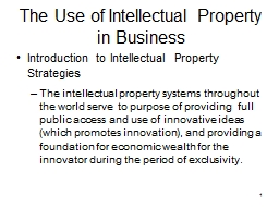 1 The Use of Intellectual Property in Business PowerPoint PPT Presentation