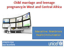 Child marriage and teenage pregnancy in West and Central Af