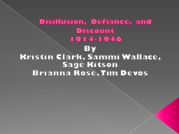 Disillusion, Defiance, and Discount