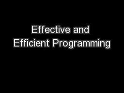 Effective and Efficient Programming