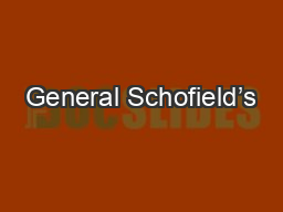 General Schofield's PowerPoint PPT Presentation