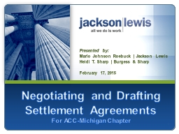 1 Negotiating and Drafting Settlement Agreements