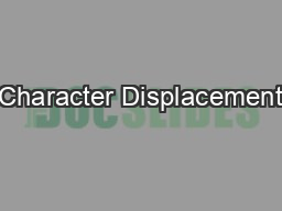 Character Displacement