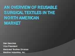 An overview of reusable surgical textiles in the North Amer