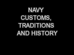 NAVY CUSTOMS, TRADITIONS AND HISTORY