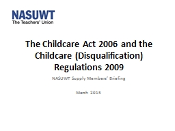 The Childcare Act 2006 and the Childcare (Disqualification)