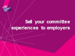 Sell your committee experiences to employers PowerPoint PPT Presentation