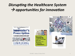 Disrupting the Healthcare System