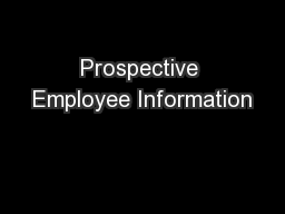 Prospective Employee Information PowerPoint PPT Presentation