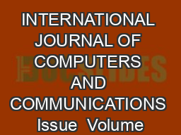 INTERNATIONAL JOURNAL OF COMPUTERS AND COMMUNICATIONS Issue  Volume