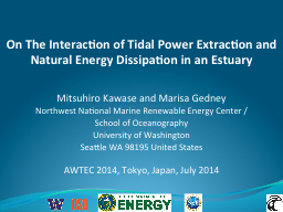 On The Interaction of Tidal Power Extraction and Natural En