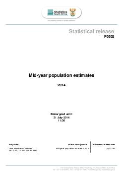 Statistical release P Mid year population estimates  Embargoed until  July  Enquiries Forth coming issue Expected release date User Information Services Mid year population estimates  July  Tel     S