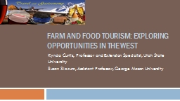 Farm and Food tourism: Exploring opportunities in the West