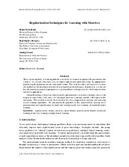 Journal of Machine Learning Research    Su bmitted  Revised  Published  Regularization Techniques for Learning with Matrices Sham M