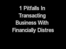 1 Pitfalls In Transacting Business With Financially Distres