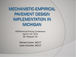 Mechanistic-Empirical Pavement Design Implementation in Mic