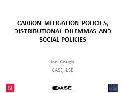 CARBON MITIGATION POLICIES, DISTRIBUTIONAL DILEMMAS AND SOC