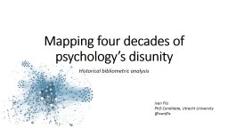Mapping four decades of psychology's disunity