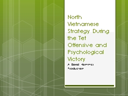 North Vietnamese Strategy During the