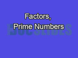 Factors, Prime Numbers PowerPoint PPT Presentation