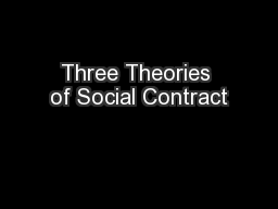 Three Theories of Social Contract PowerPoint PPT Presentation