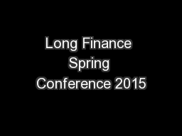 Long Finance Spring Conference 2015