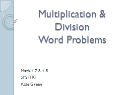 Multiplication & Division PowerPoint PPT Presentation