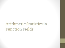 Arithmetic Statistics in Function Fields