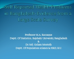 Self Reported Health Problems in Bangladesh-Evidence from a