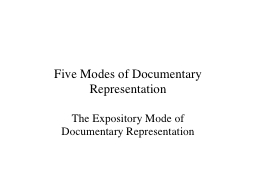 Five Modes of Documentary Representation