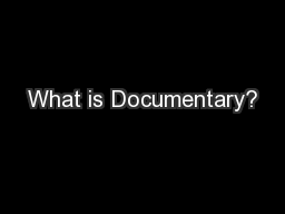 What is Documentary?