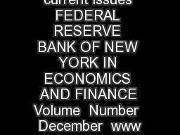 current issues FEDERAL RESERVE BANK OF NEW YORK IN ECONOMICS AND FINANCE Volume  Number  December  www
