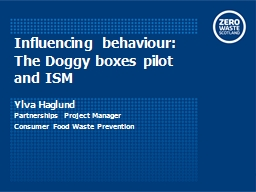Influencing behaviour: The Doggy boxes PowerPoint PPT Presentation