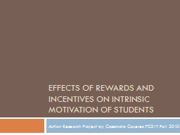effects of rewards and incentives on intrinsic motivation o