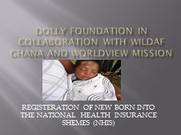 DOLLY FOUNDATION IN Collaboration WITH Wildaf Ghana